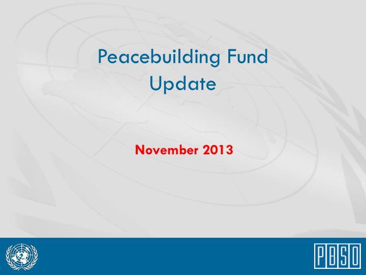 peacebuilding fund update