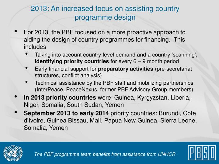 2013: An increased focus on assisting country programme design