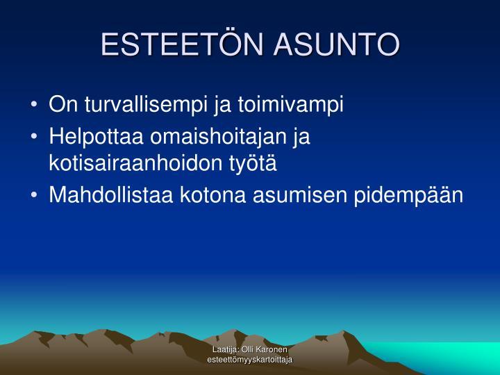 ESTEETÖN ASUNTO