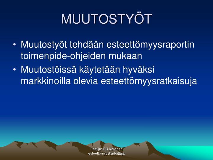 MUUTOSTYÖT