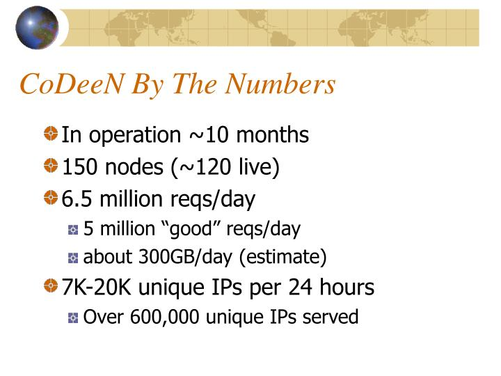 CoDeeN By The Numbers