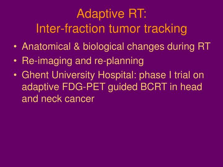 Adaptive RT: