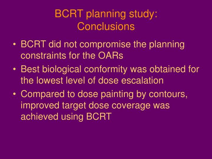 BCRT planning study: