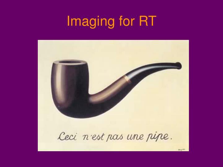Imaging for RT