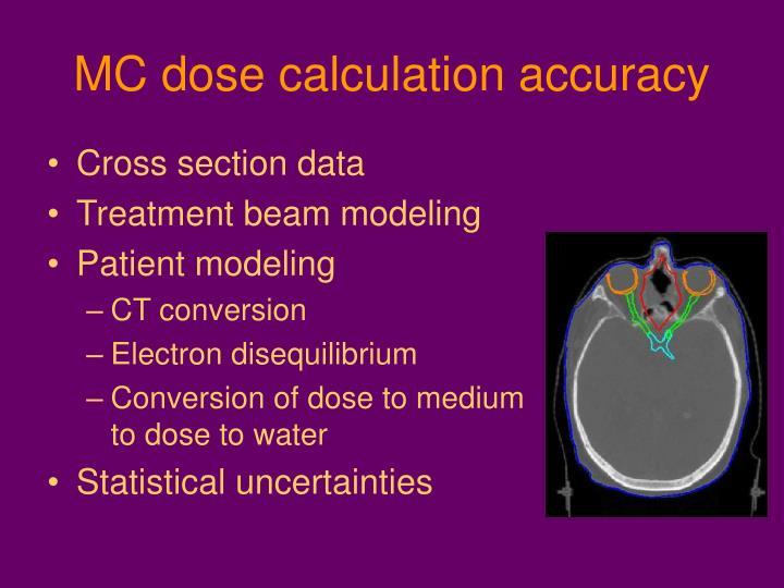 MC dose calculation accuracy