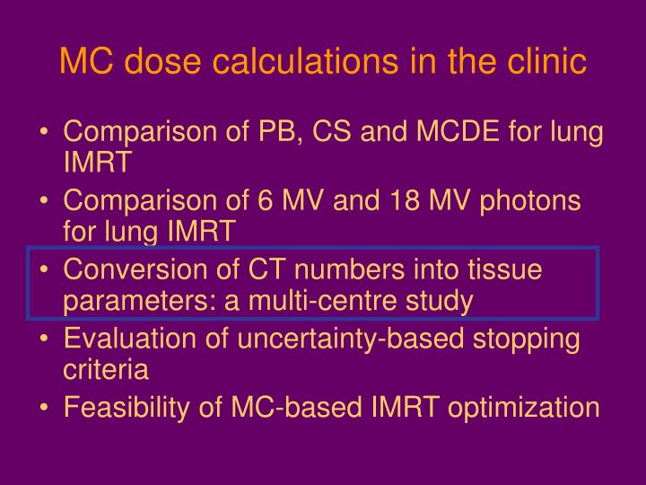 MC dose calculations in the clinic