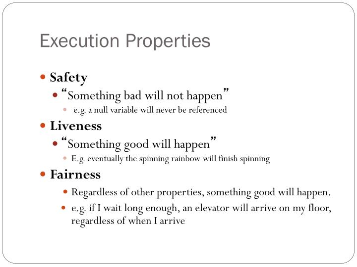 Execution Properties
