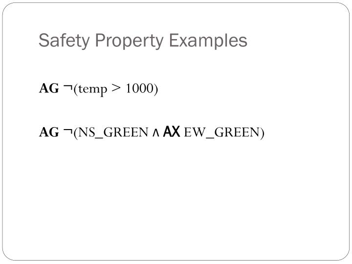 Safety Property Examples
