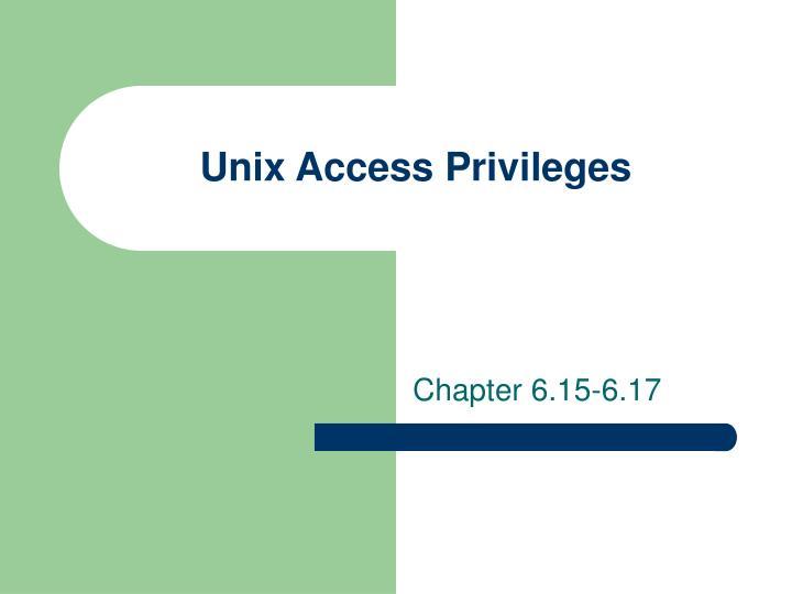 Unix Access Privileges
