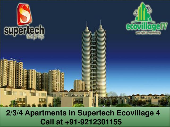 2/3/4 Apartments in Supertech Ecovillage 4
