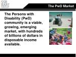 the pwd market
