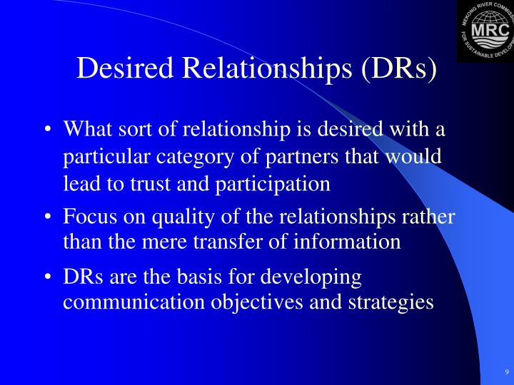 Desired Relationships (DRs)