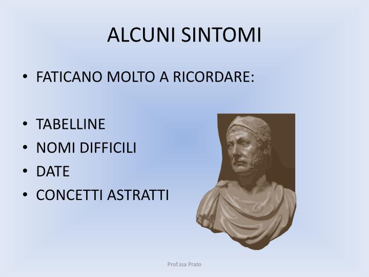 ALCUNI SINTOMI