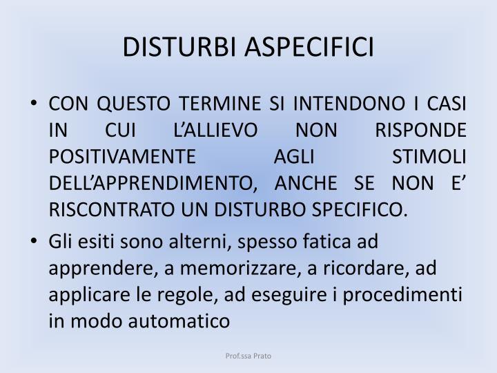 DISTURBI ASPECIFICI