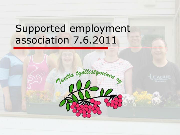 Supported employment association 7 6 2011