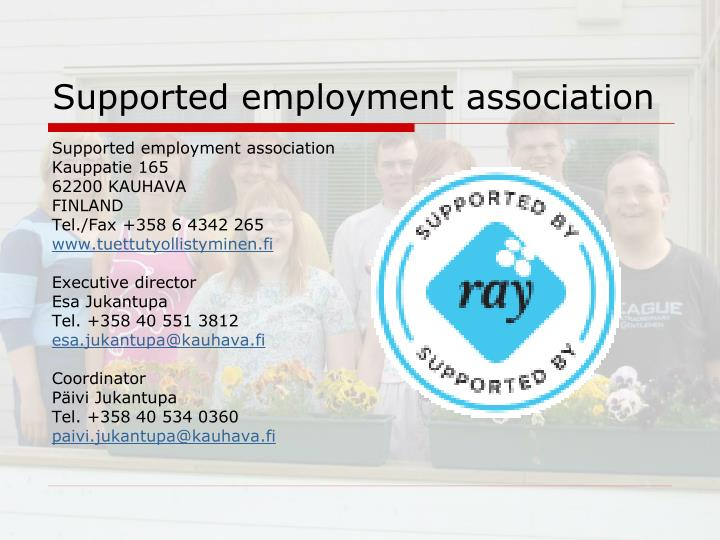 Supported employment association
