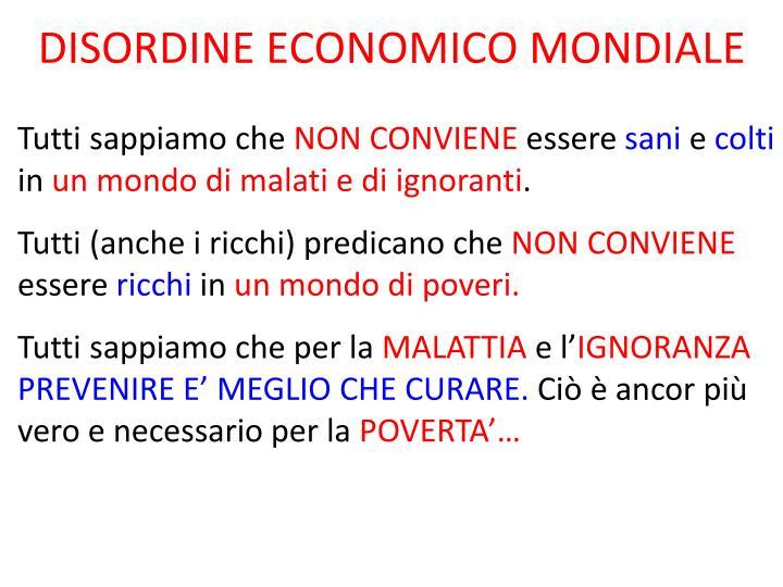 DISORDINE ECONOMICO MONDIALE