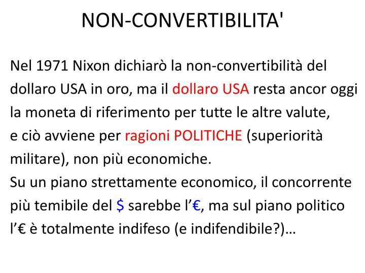 NON-CONVERTIBILITA'