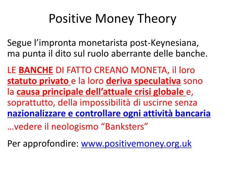 Positive Money Theory
