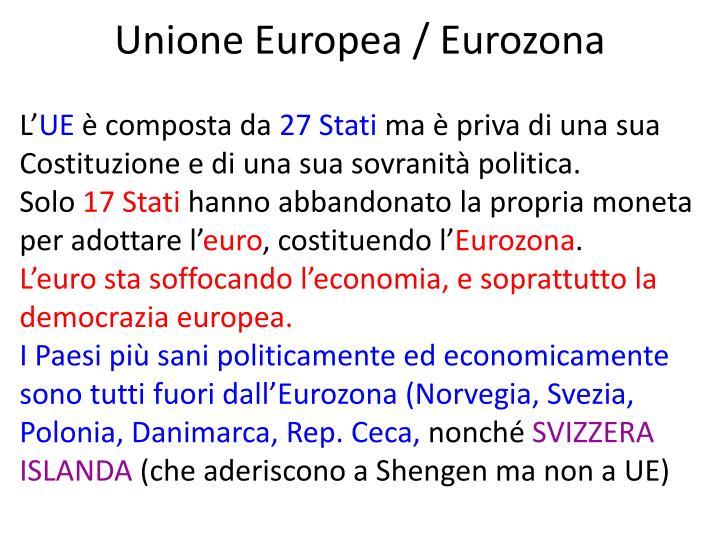 Unione Europea / Eurozona