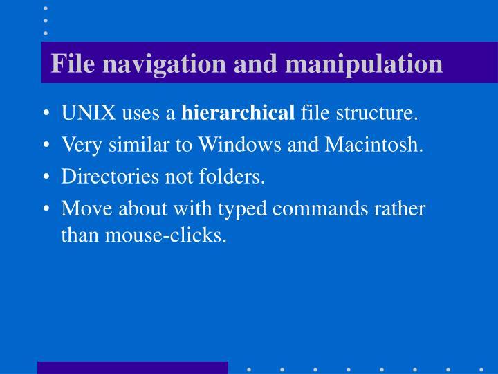 File navigation and manipulation