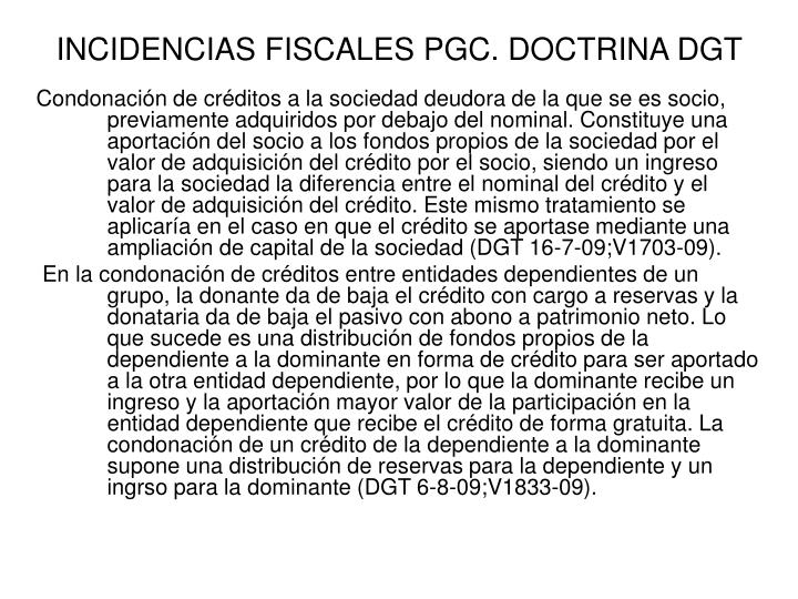 INCIDENCIAS FISCALES PGC. DOCTRINA DGT