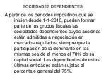 sociedades dependientes