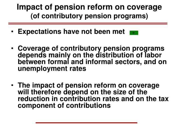 Impact of pension reform on coverage