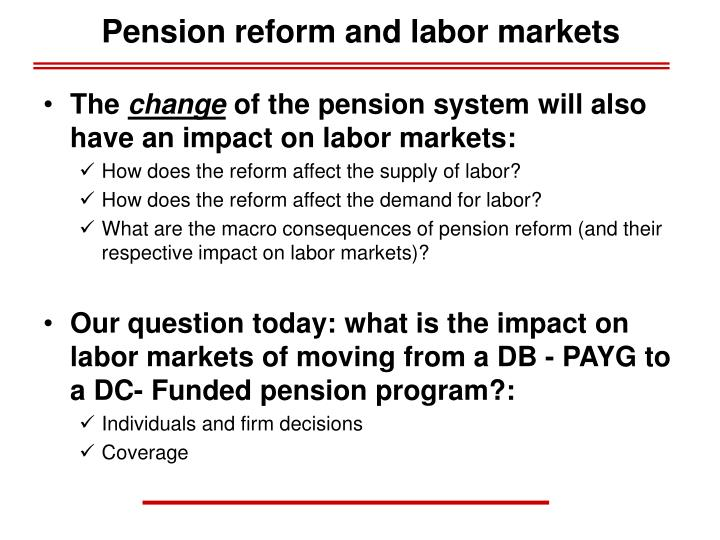 Pension reform and labor markets