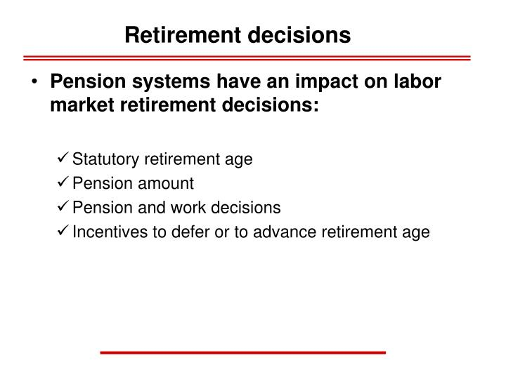 Retirement decisions