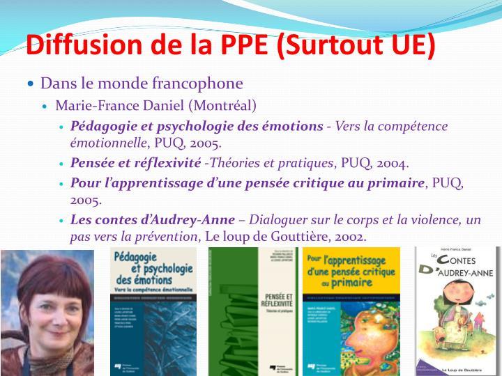 Diffusion de la PPE (Surtout UE)