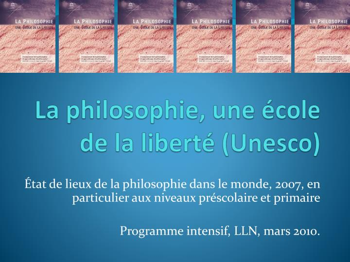 la philosophie une cole de la libert unesco