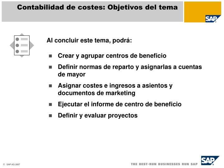 Contabilidad de costes: Objetivos del tema