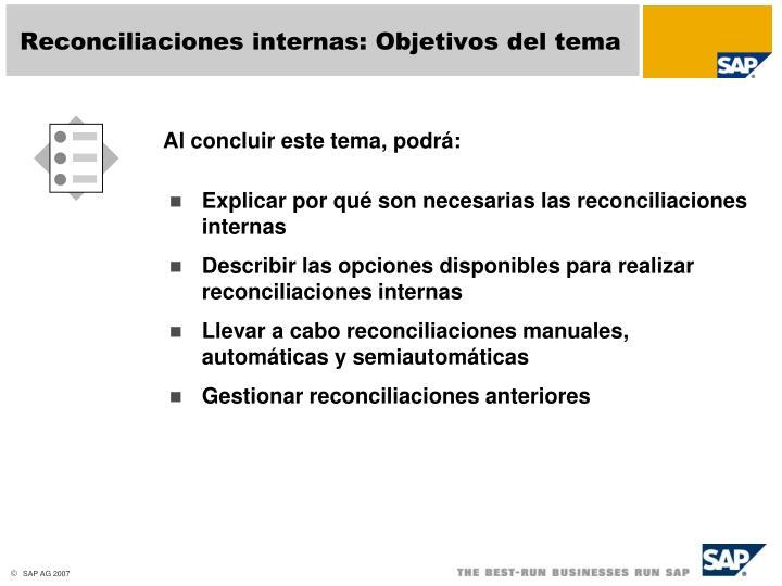 Reconciliaciones internas: Objetivos del tema