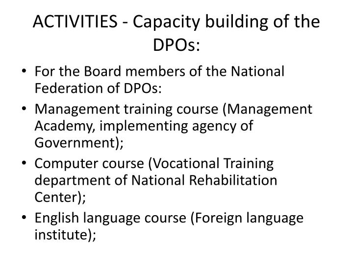 ACTIVITIES - Capacity building of the DPOs:
