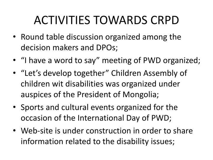 ACTIVITIES TOWARDS CRPD