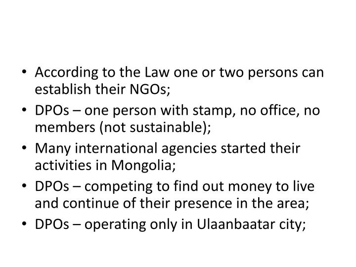 According to the Law one or two persons can establish their NGOs;