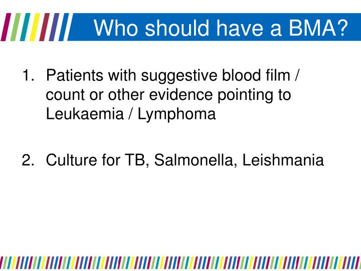 Who should have a BMA?