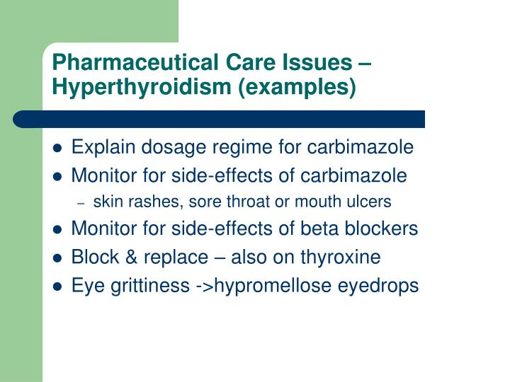 Pharmaceutical Care Issues – Hyperthyroidism (examples)