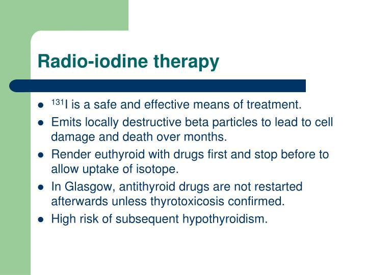 Radio-iodine therapy