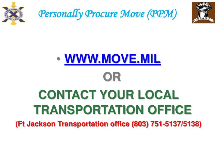 Personally Procure Move (PPM)