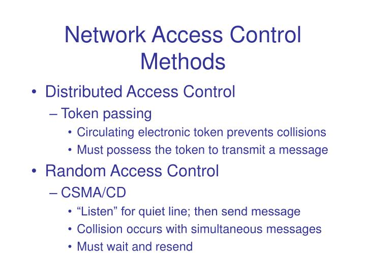 Network Access Control Methods