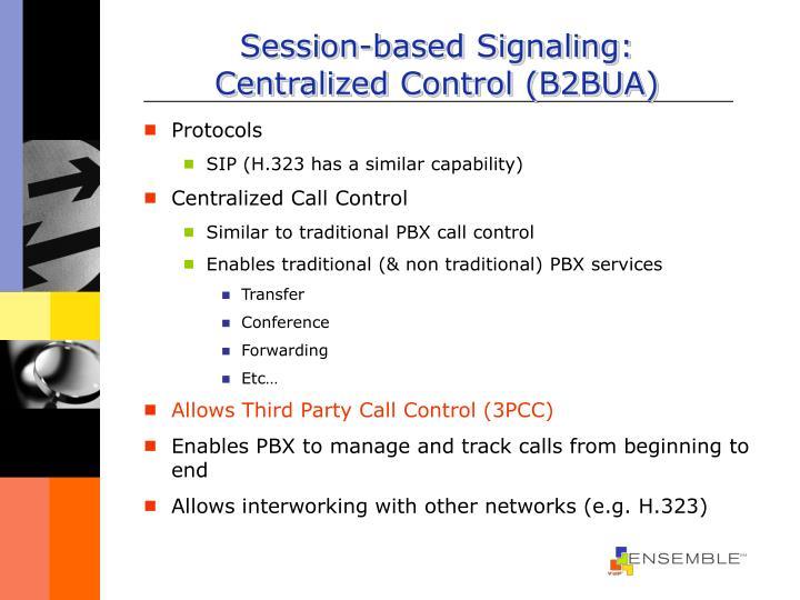 Session-based Signaling: