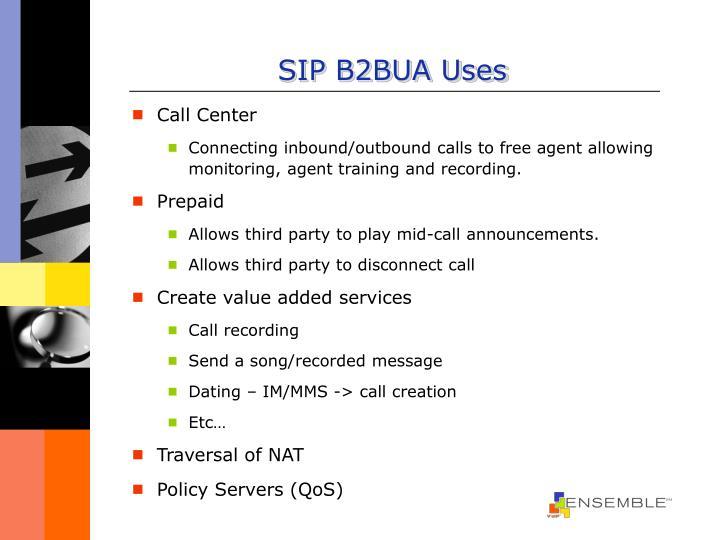 SIP B2BUA Uses