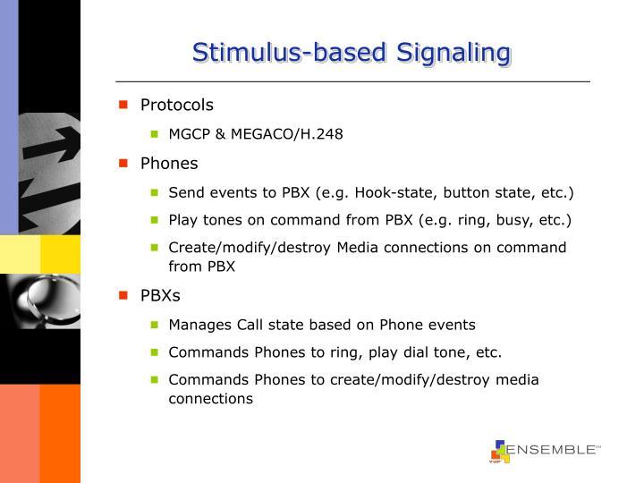 Stimulus-based Signaling