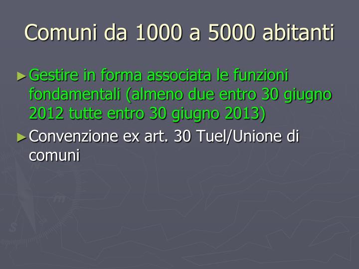 Comuni da 1000 a 5000 abitanti