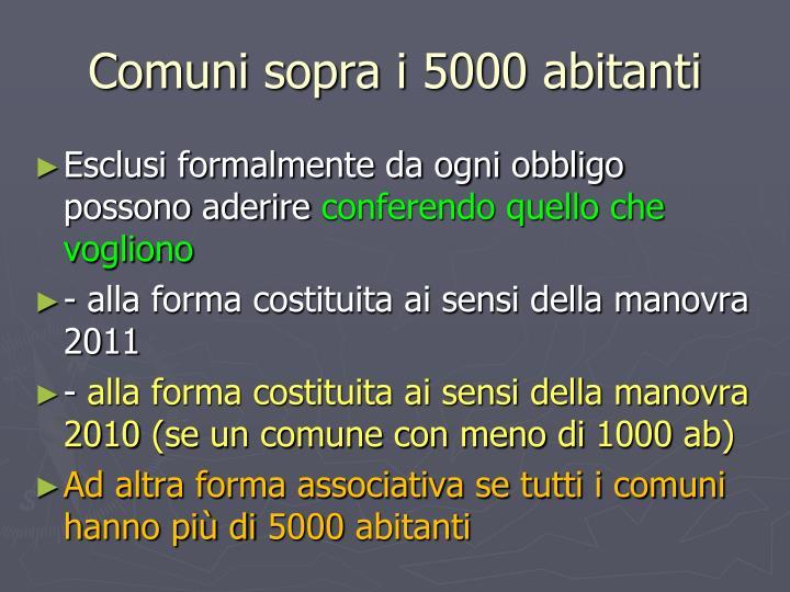 Comuni sopra i 5000 abitanti