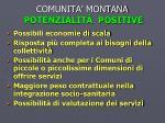 comunita montana potenzialit positive