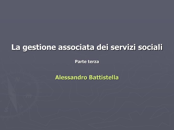 La gestione associata dei servizi sociali