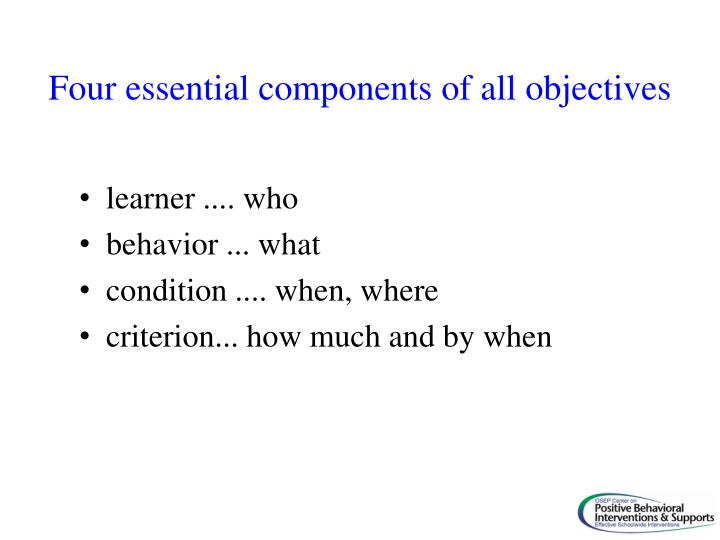 Four essential components of all objectives